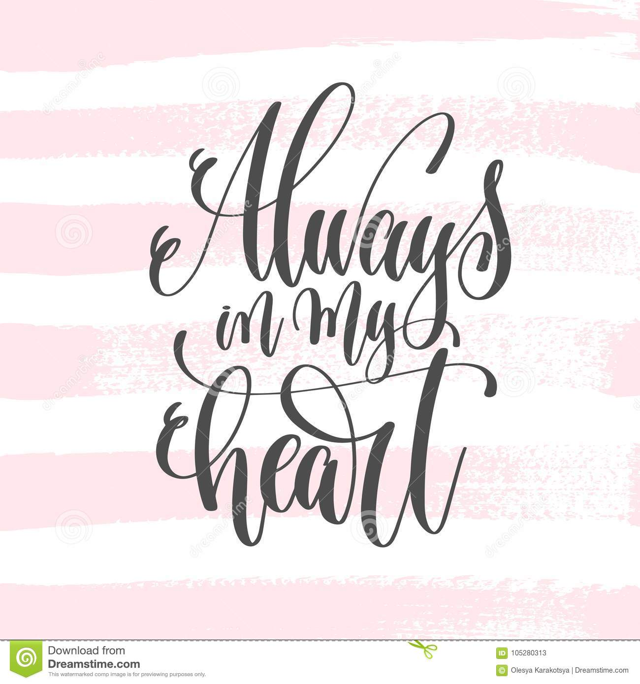 Always In My Heart Hand Lettering Poster On Pink Brush Stroke