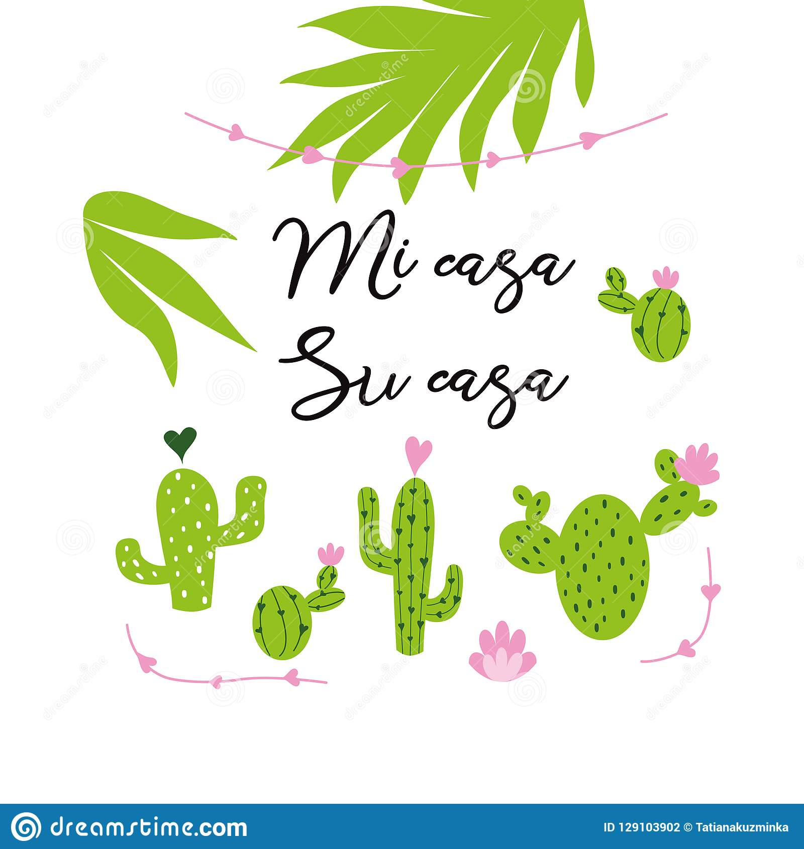 My house - your house vector card. Cute hand drawn Prickly cactus print with inspirational quote in Spanish title
