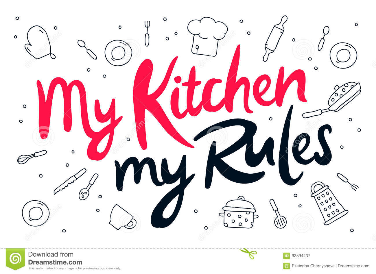 My kitchen, my rules stock vector. Illustration of love - 93594437