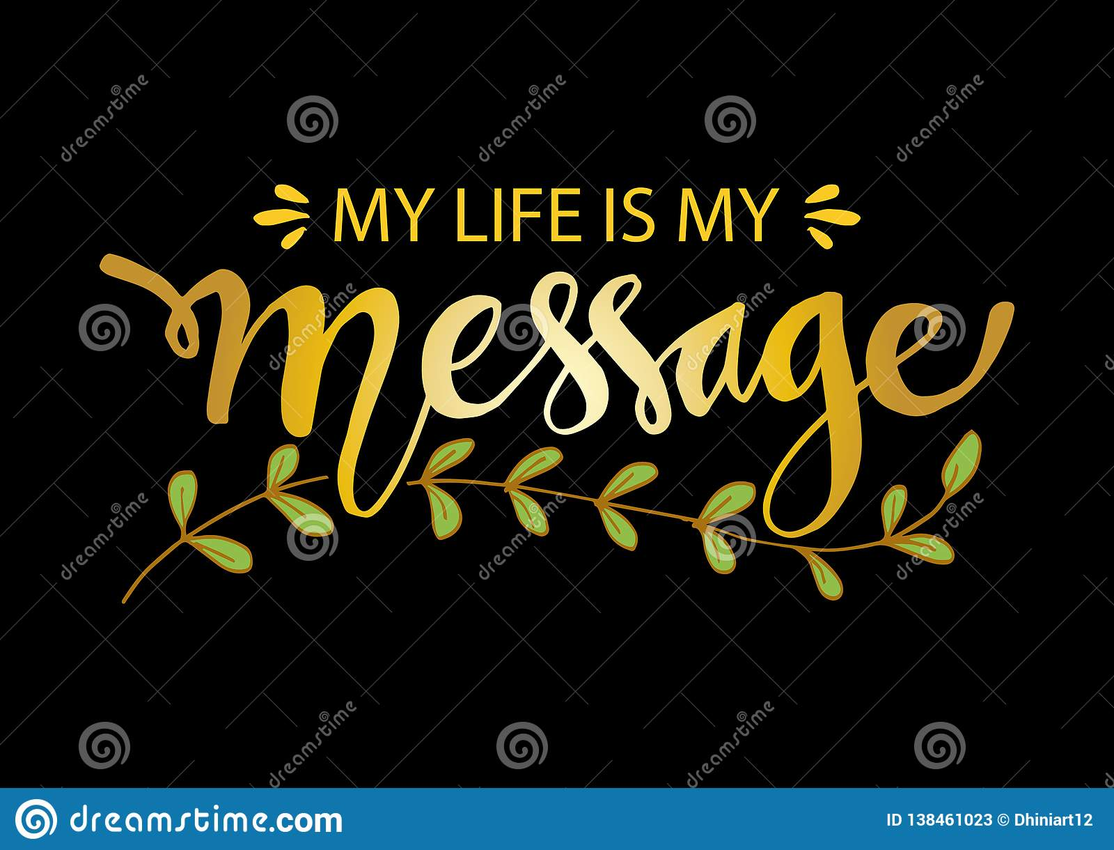 My Life Is My Message Inspirational Motivating Quotes By Mahatma