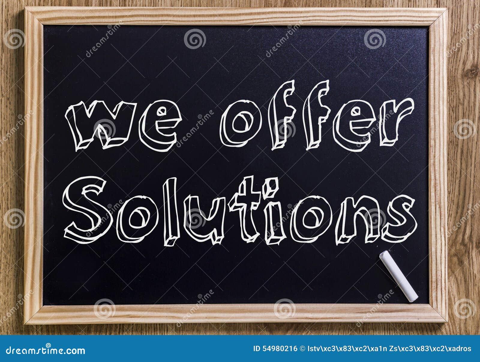 Nós oferecemos soluções