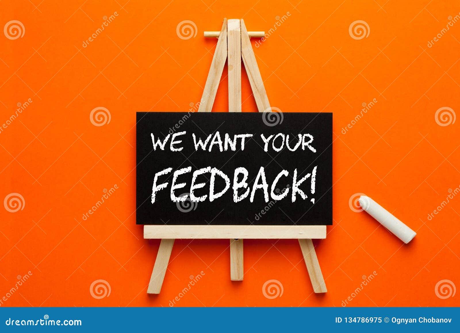 Nós queremos seu feedback