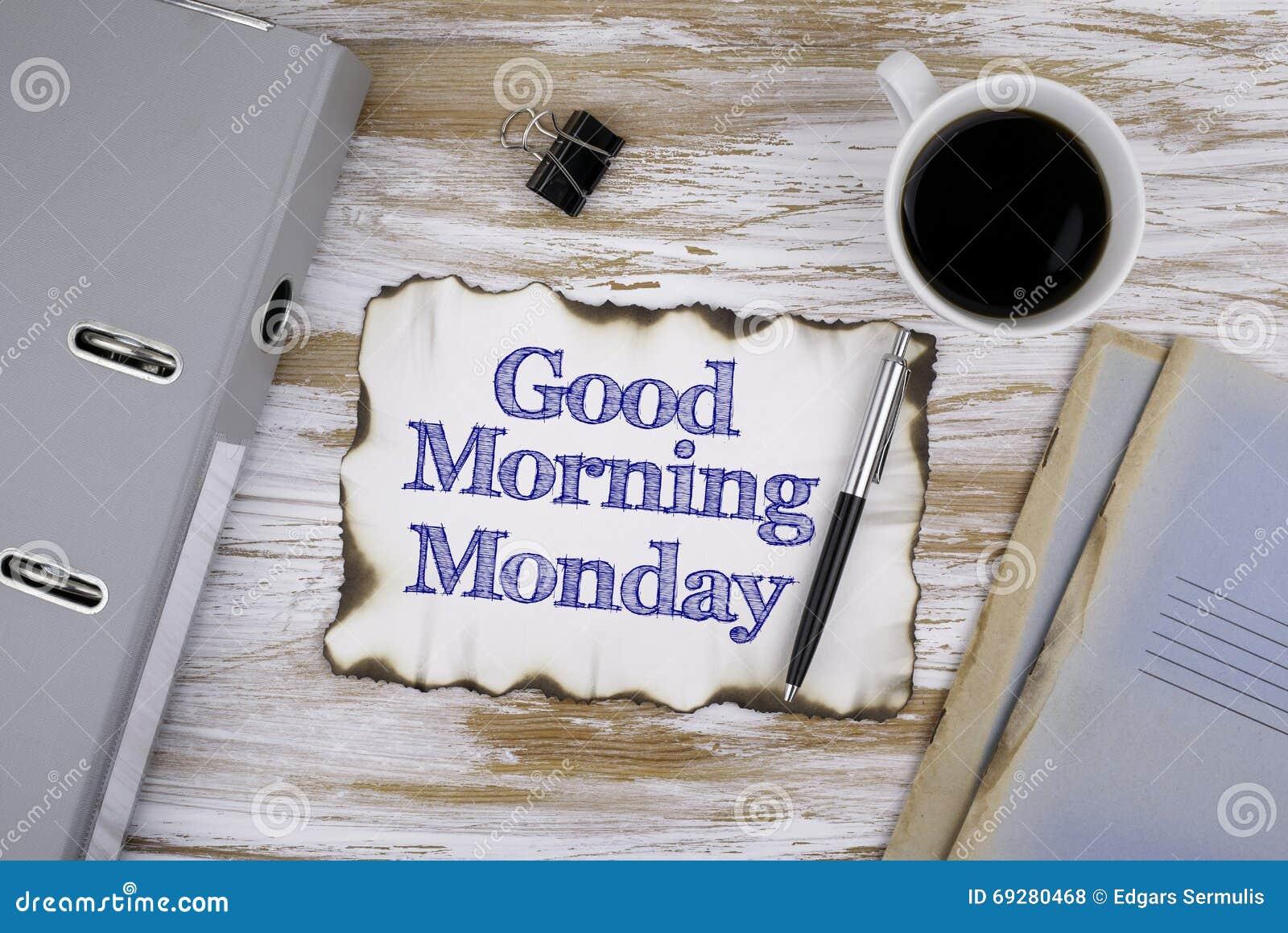 Na Stole Tekst I Dzień Dobry Poniedziałek Zdjęcie Stock