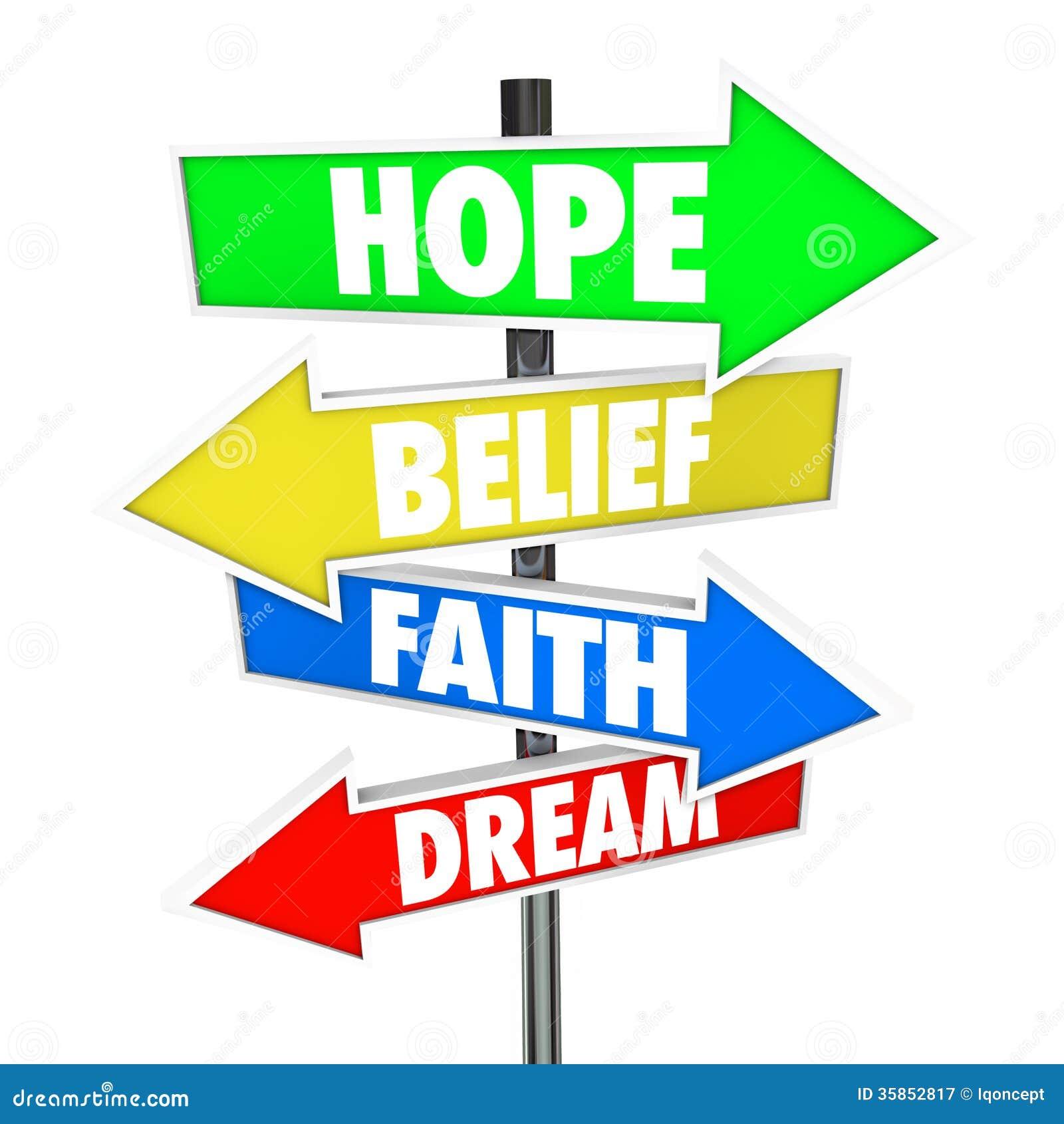 Nadziei wiary wiary sen Strzałkowaci Drogowi znaki Przyszłościowi