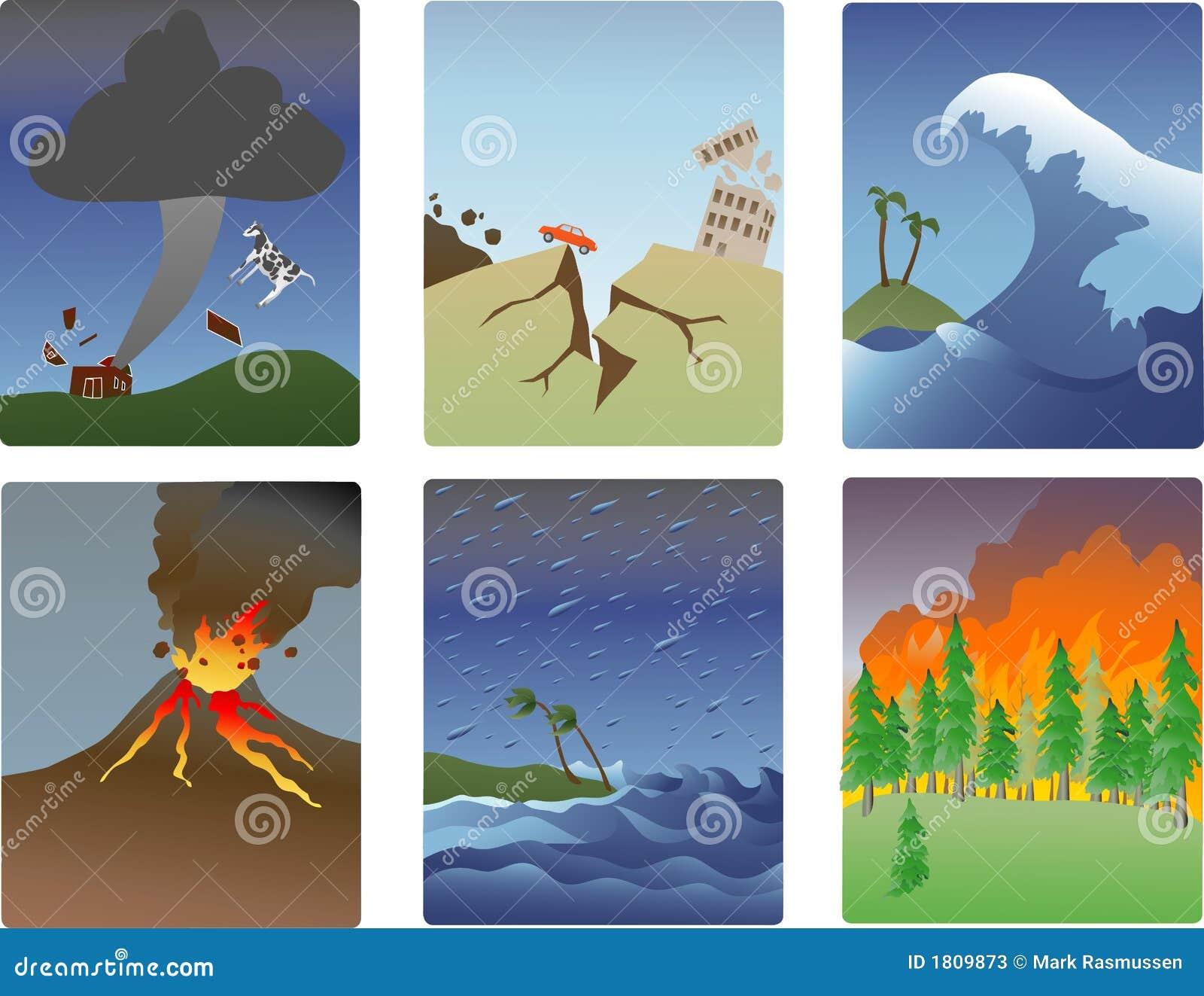 ... -tornado, earthquake, tsunami, volcano, hurricane, forest fire