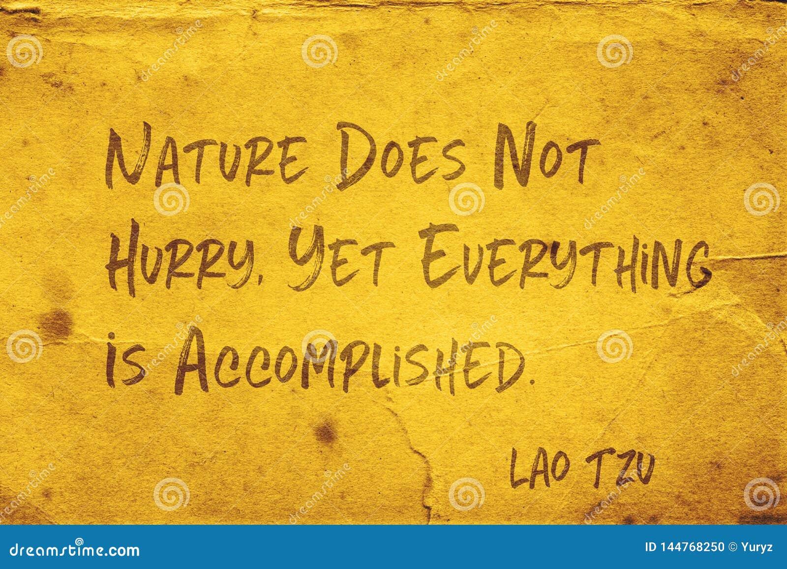 Nature not hurry Lao Tzu