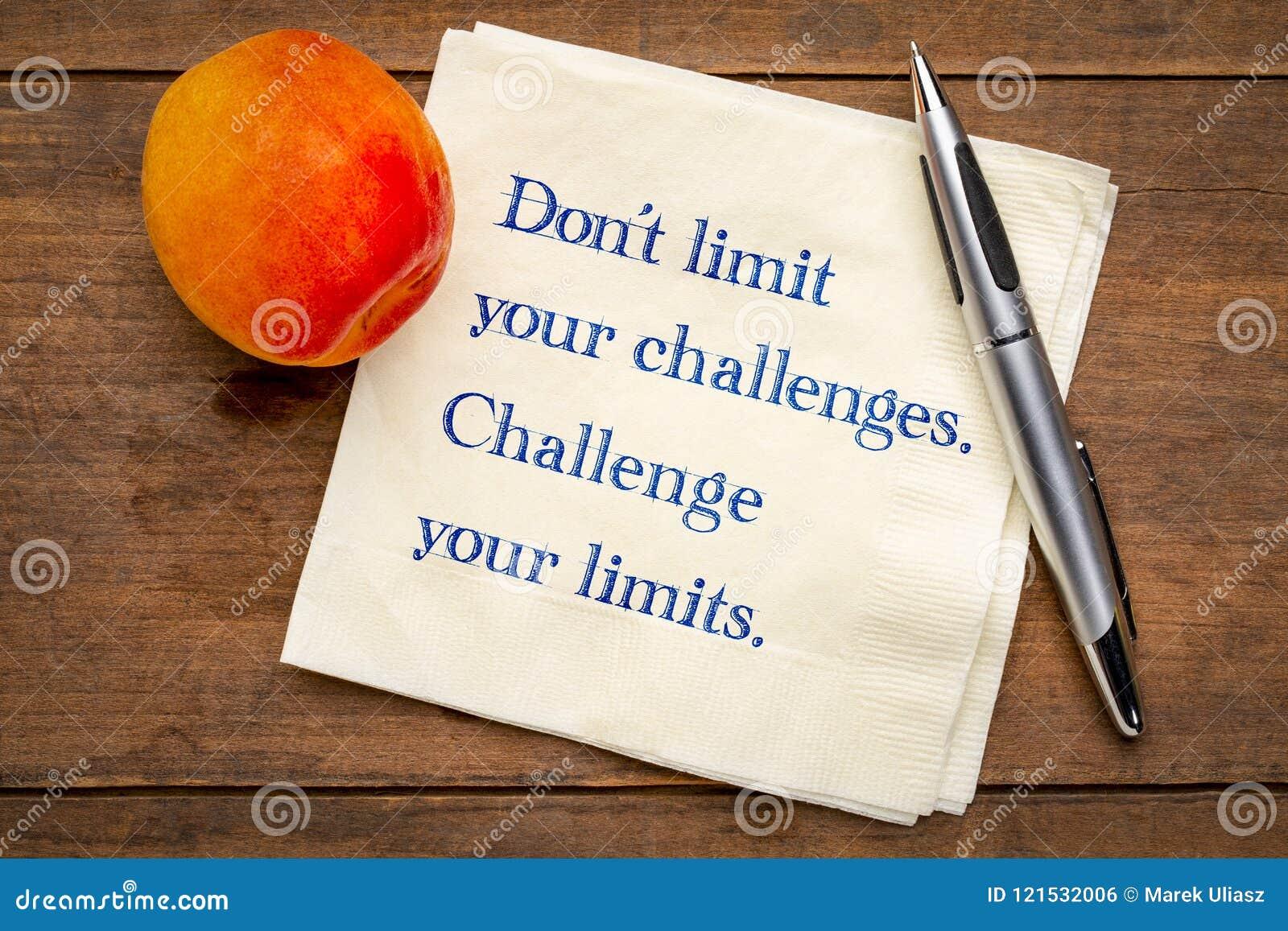 Ne limitez pas vos défis