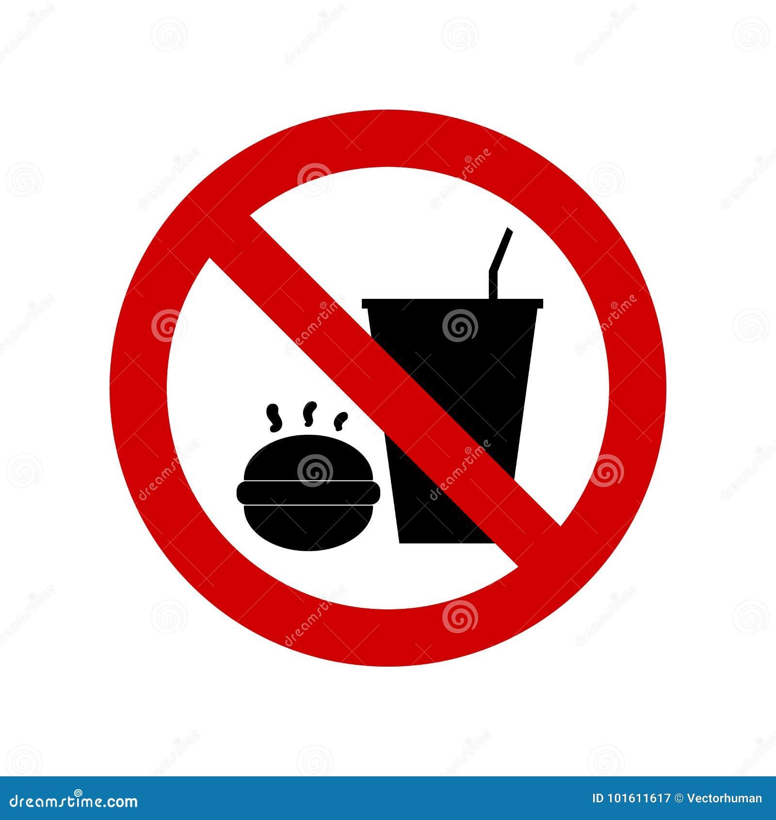 Ne mangez pas ou ne buvez pas le signe