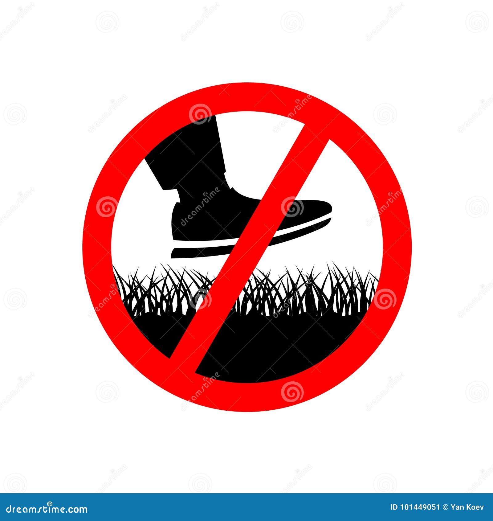 Nenhuma etapa no sinal da proibição da grama do gramado