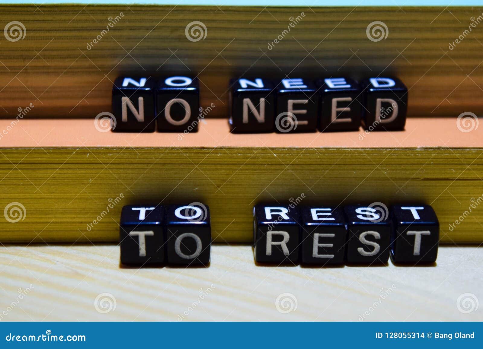Nenhuma necessidade de descansar em blocos de madeira Educação e conceito do negócio