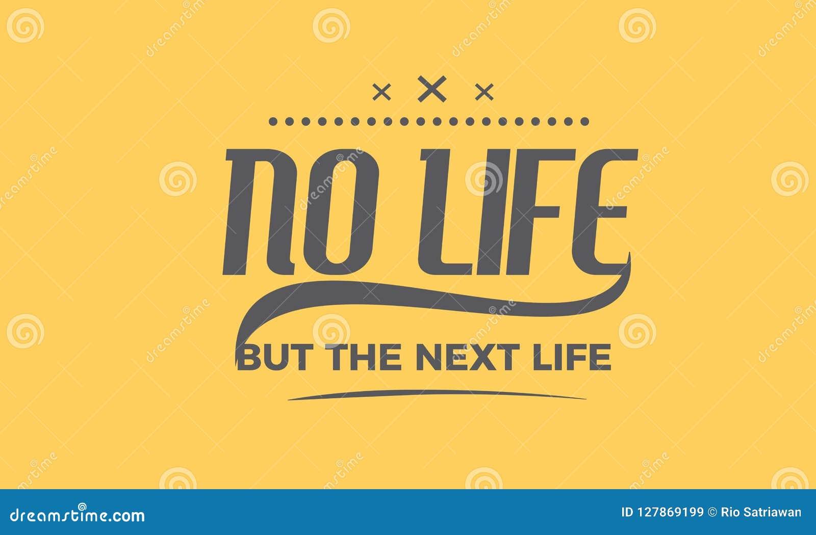 Nenhuma vida mas as citações seguintes da vida