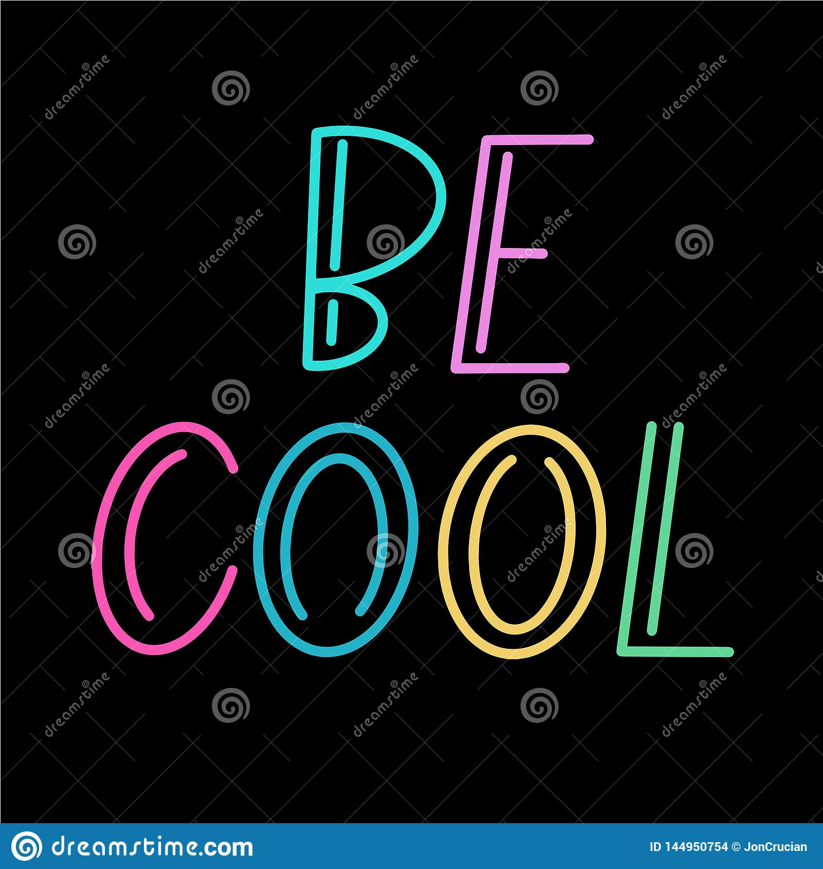 Be Cool Colorful Font On Black Background Stock Vector Illustration Of Green Vector 144950754