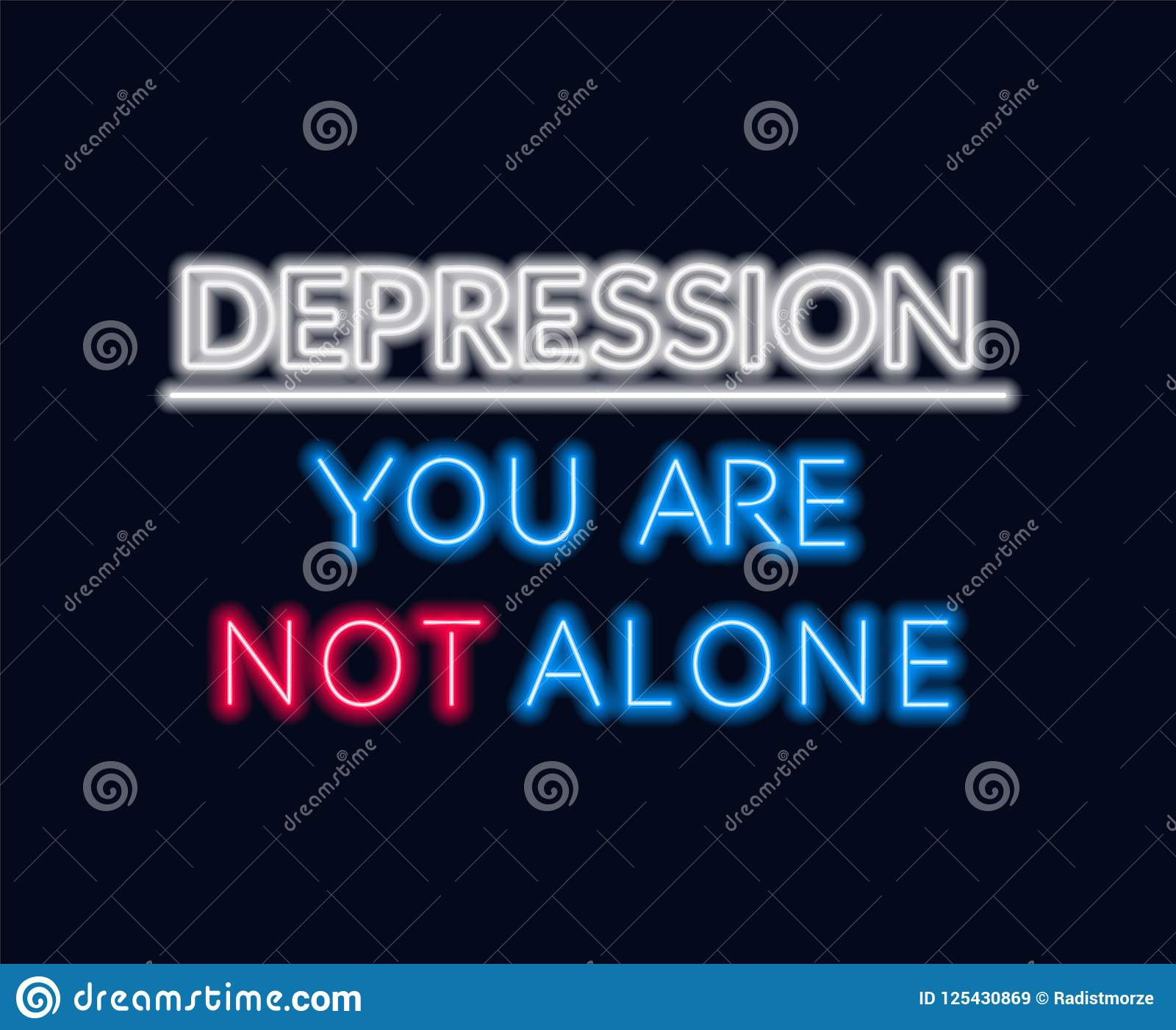 Neon Lettering Depression You Re Not Alone Motivational Quote