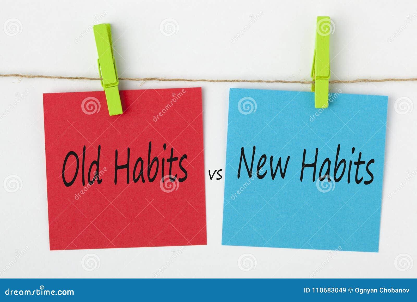 Neue Gewohnheiten gegen alte Gewohnheits-Konzept-Wörter