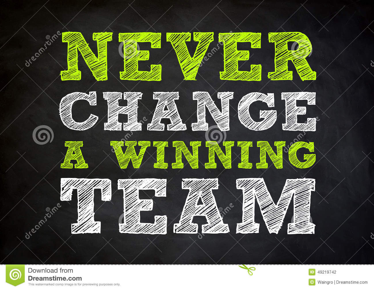 Never Change A Winning Team Stock Illustration Image