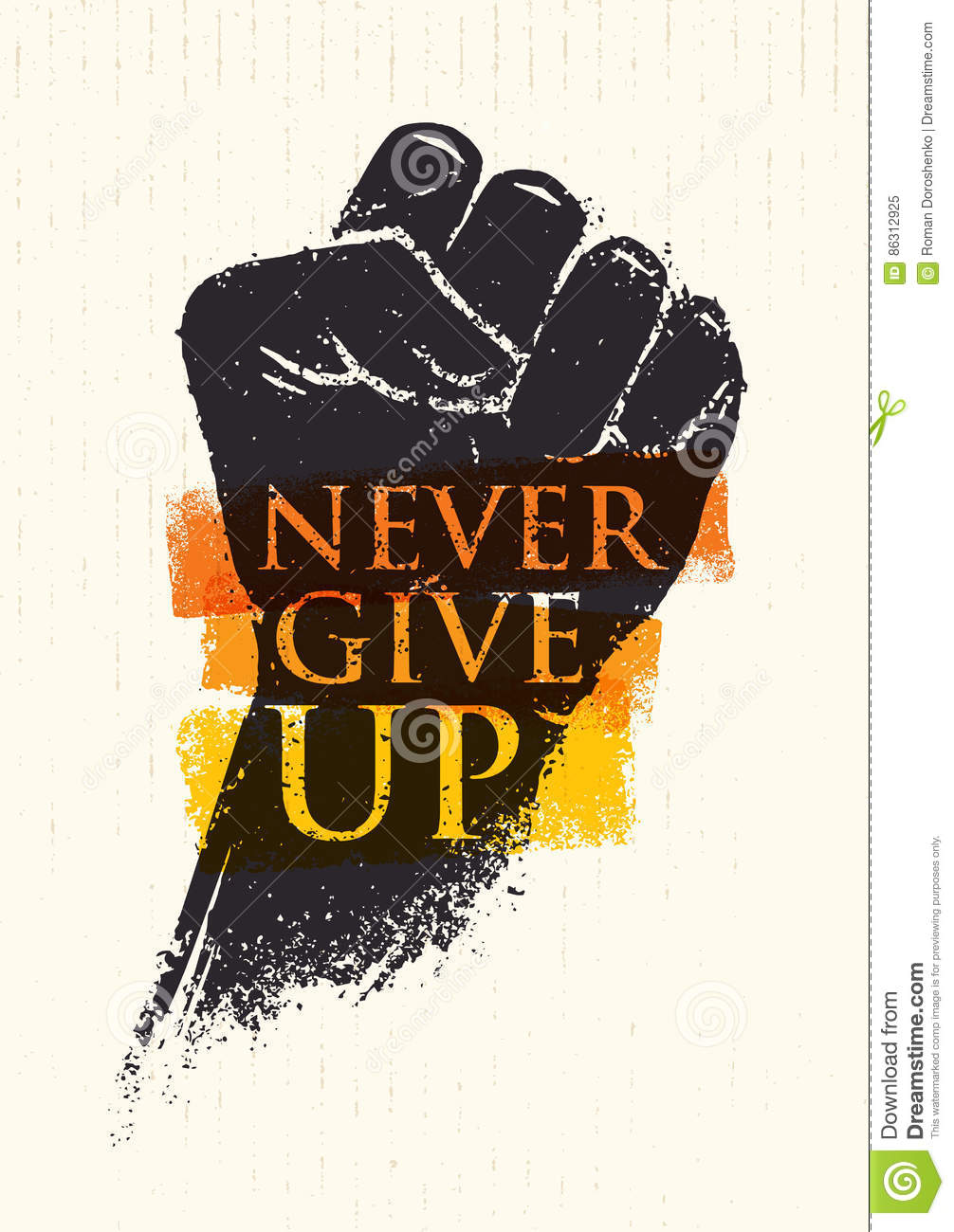 Give The Elements Of Art : Never give up motivation poster concept creative grunge