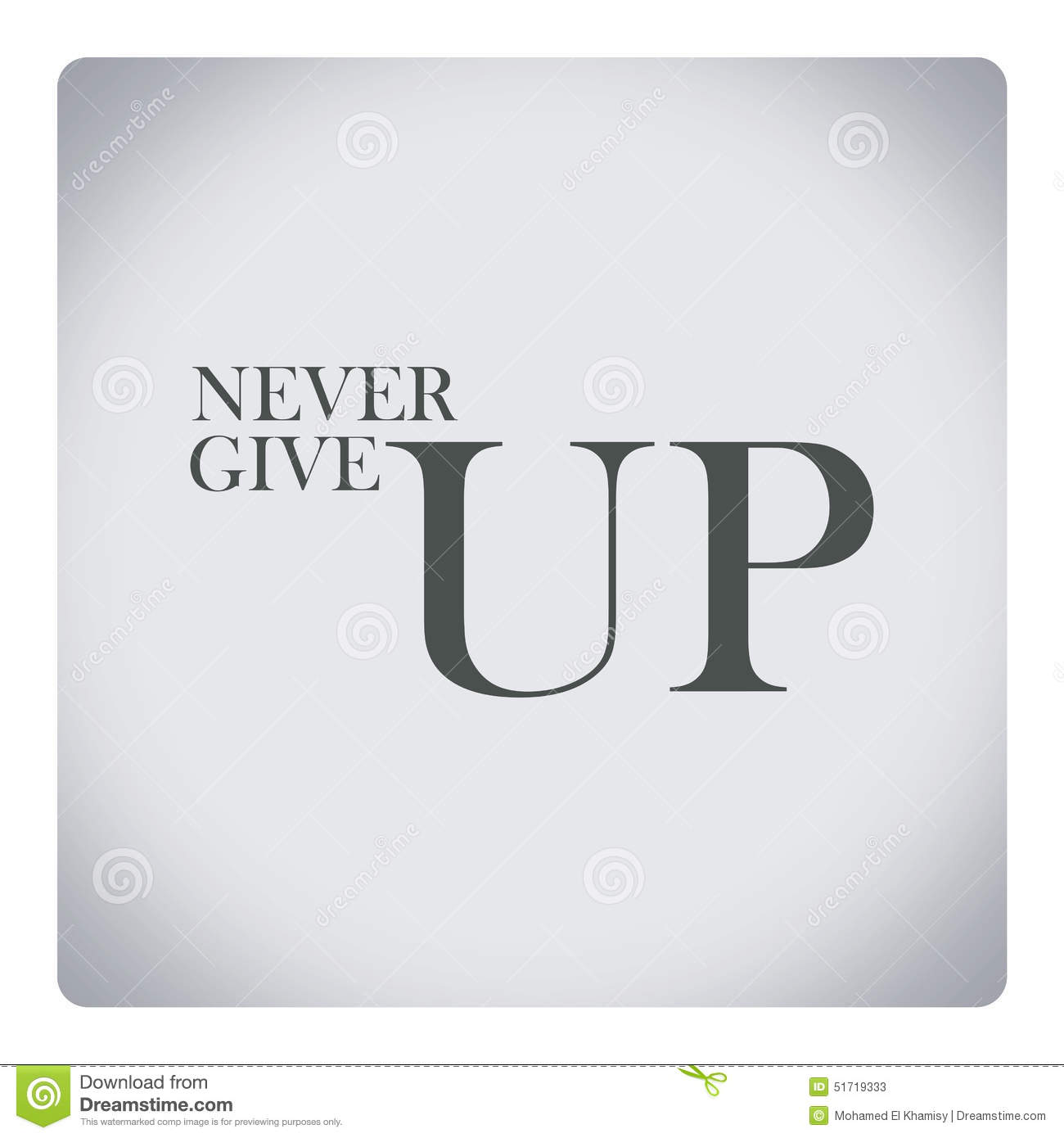 Never Give Up On Life Quotes Never Give Upquote About Life Stock Illustration  Illustration