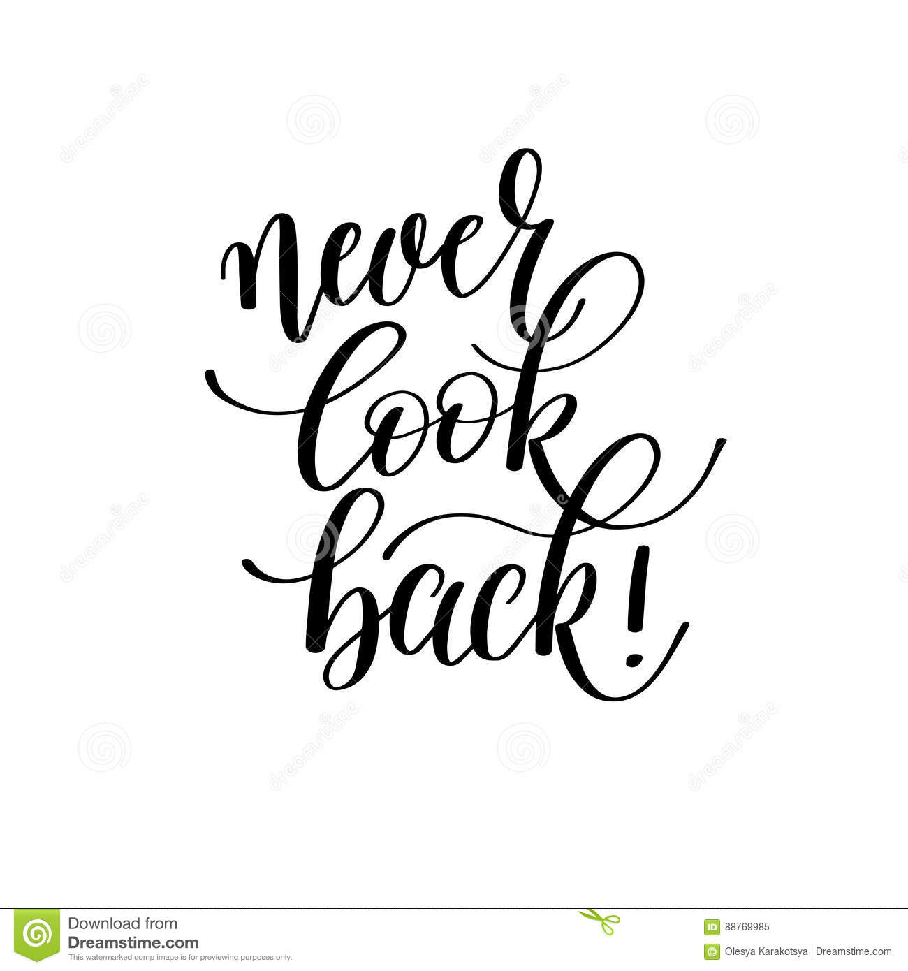 never look back! - hand written lettering motivation positive quote