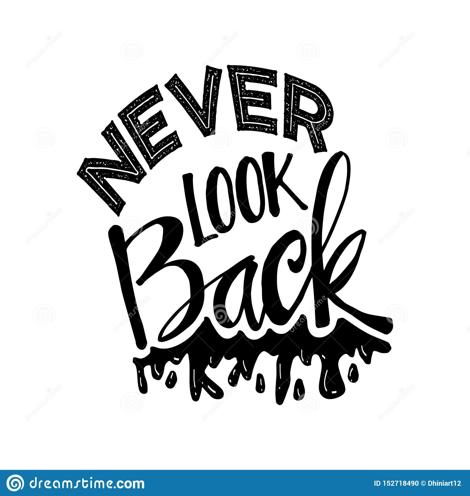 Never look back lettering.