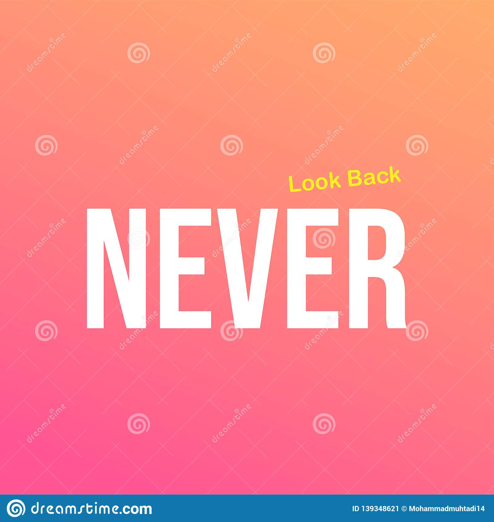 Never look back. Life quote with modern background vector