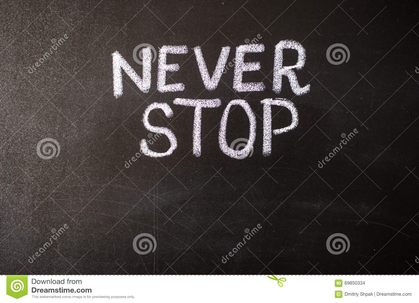 Motivational Words Never Stop Business Or School Motivational Wordsstock Photo