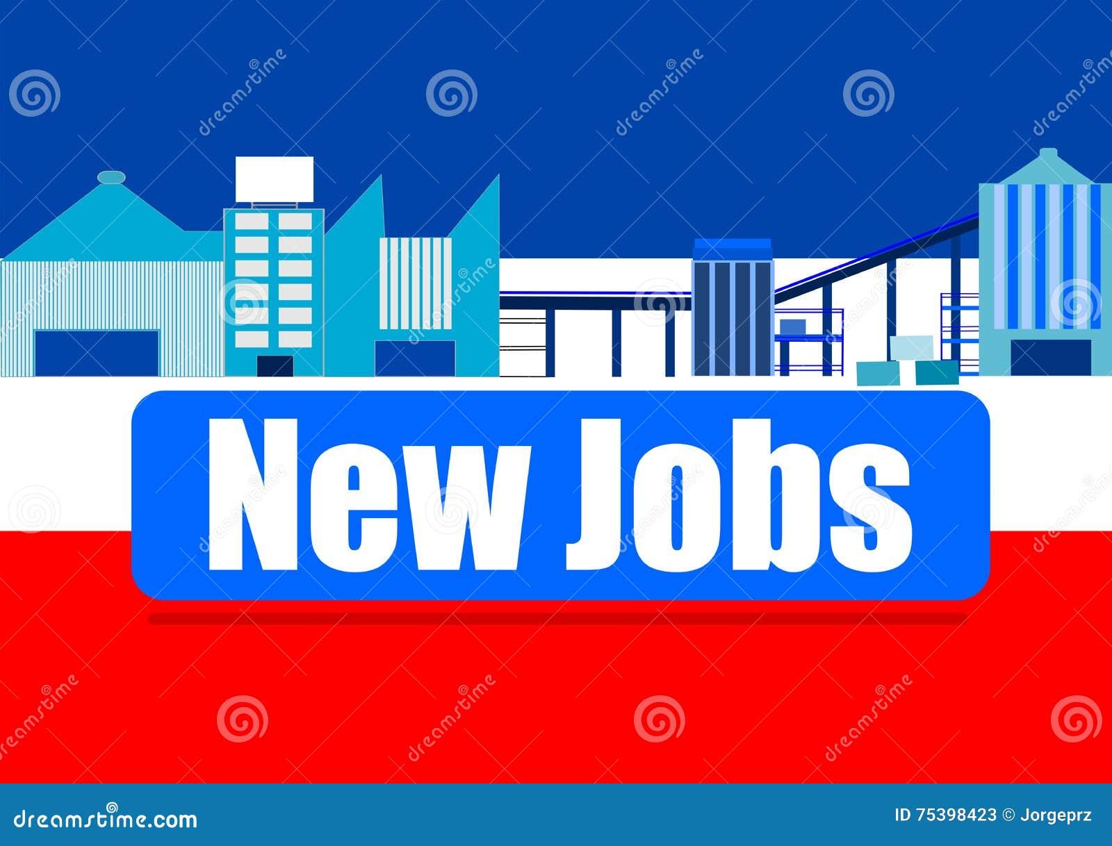 New employment opportunities.