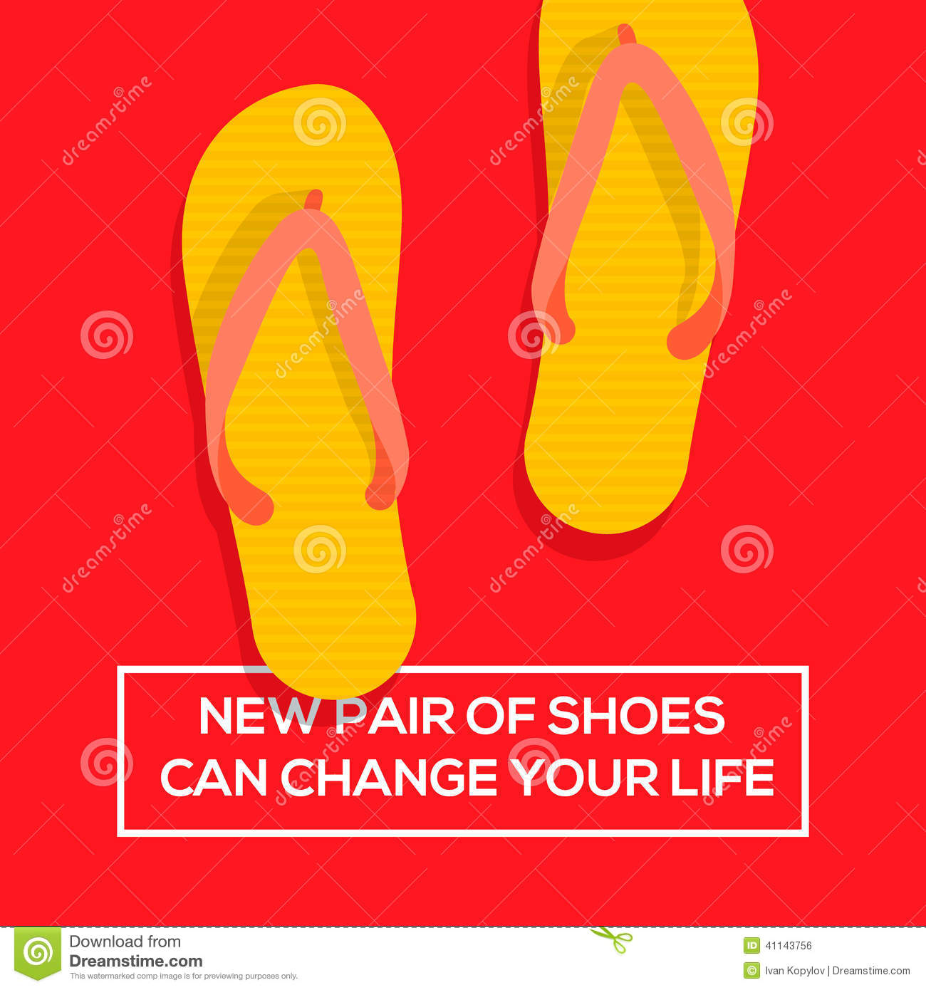Positivity Can Changeyour Life: New Pair Of Shoes Can Change Your Life Stock Vector