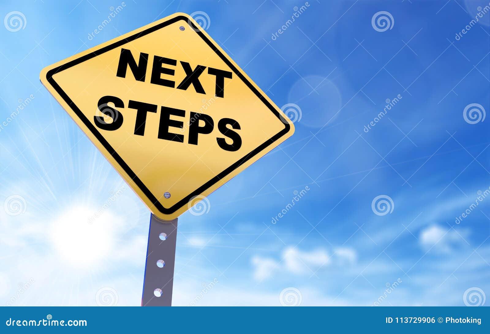 Next steps sign