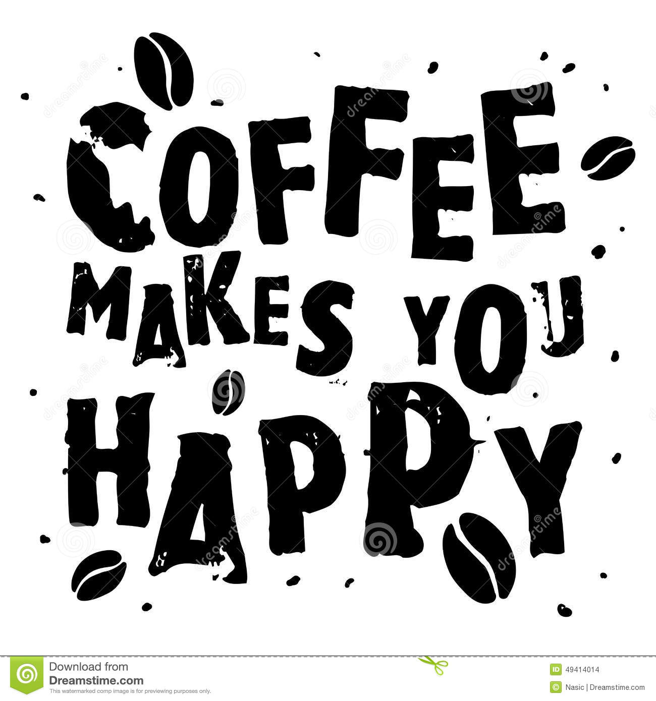 Black and white quote coffee makes you happy