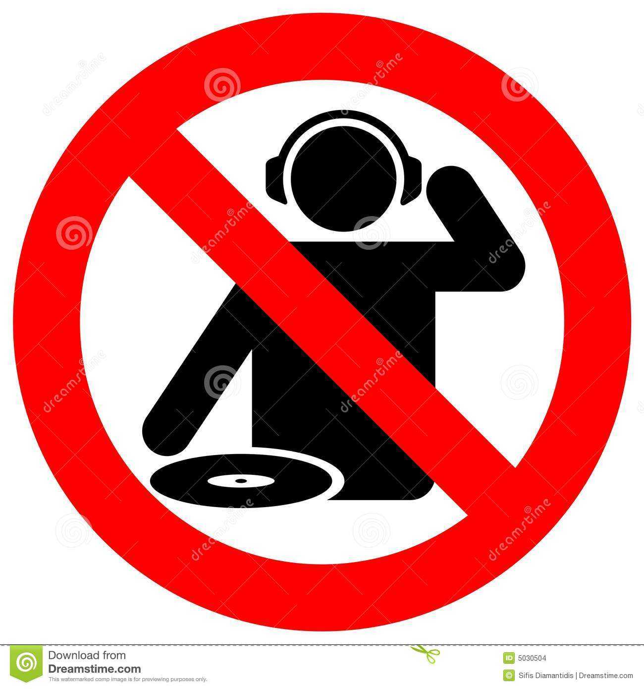 No dj zone warning sign