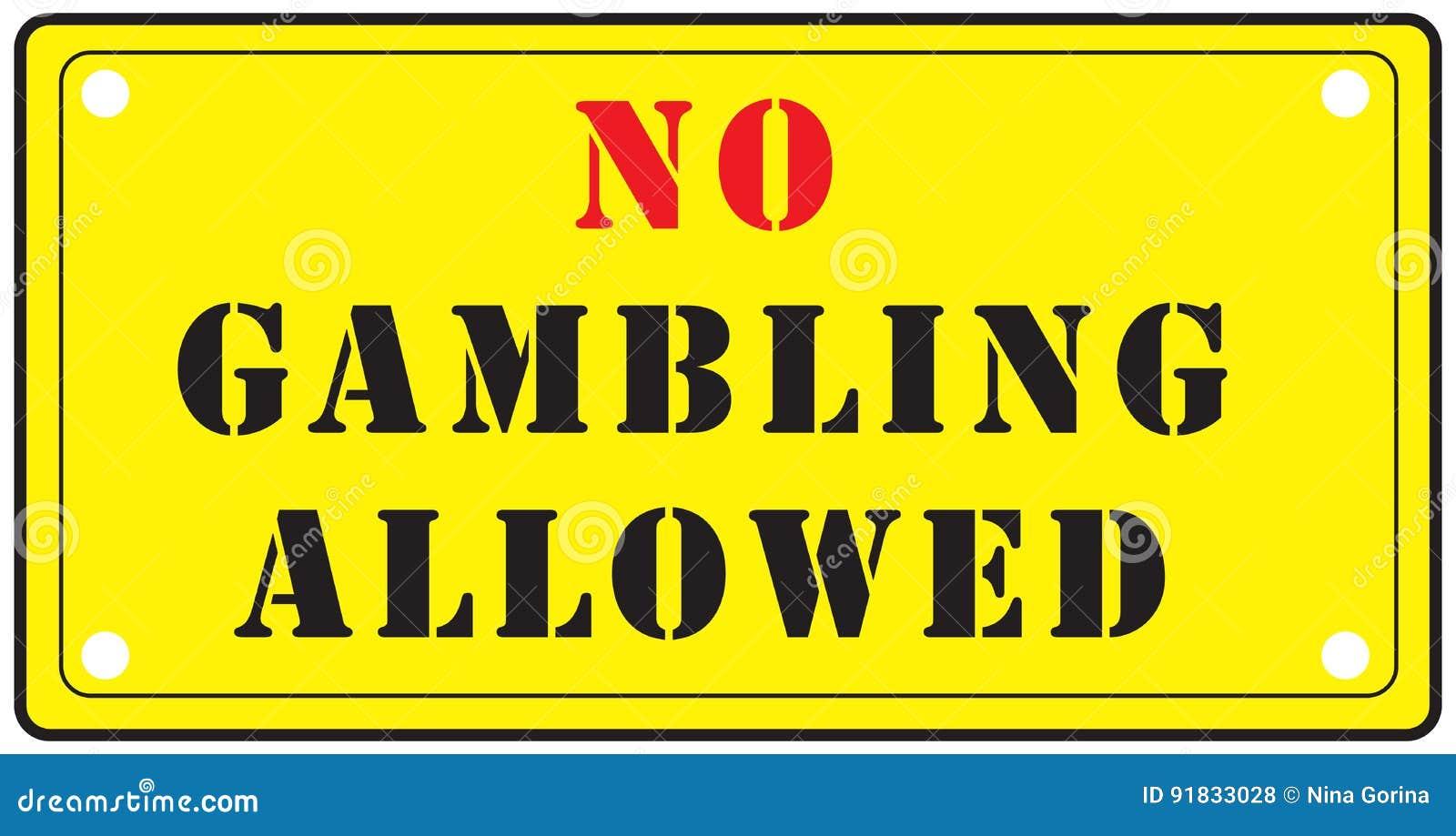 No gambling allowed quatro casino free 100