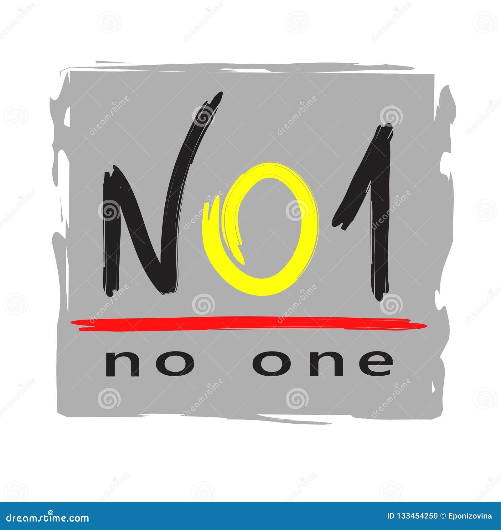 NO1 niemand - einfach spornen Sie und Motivzitat an Englische Jugendjargonabkürzungen