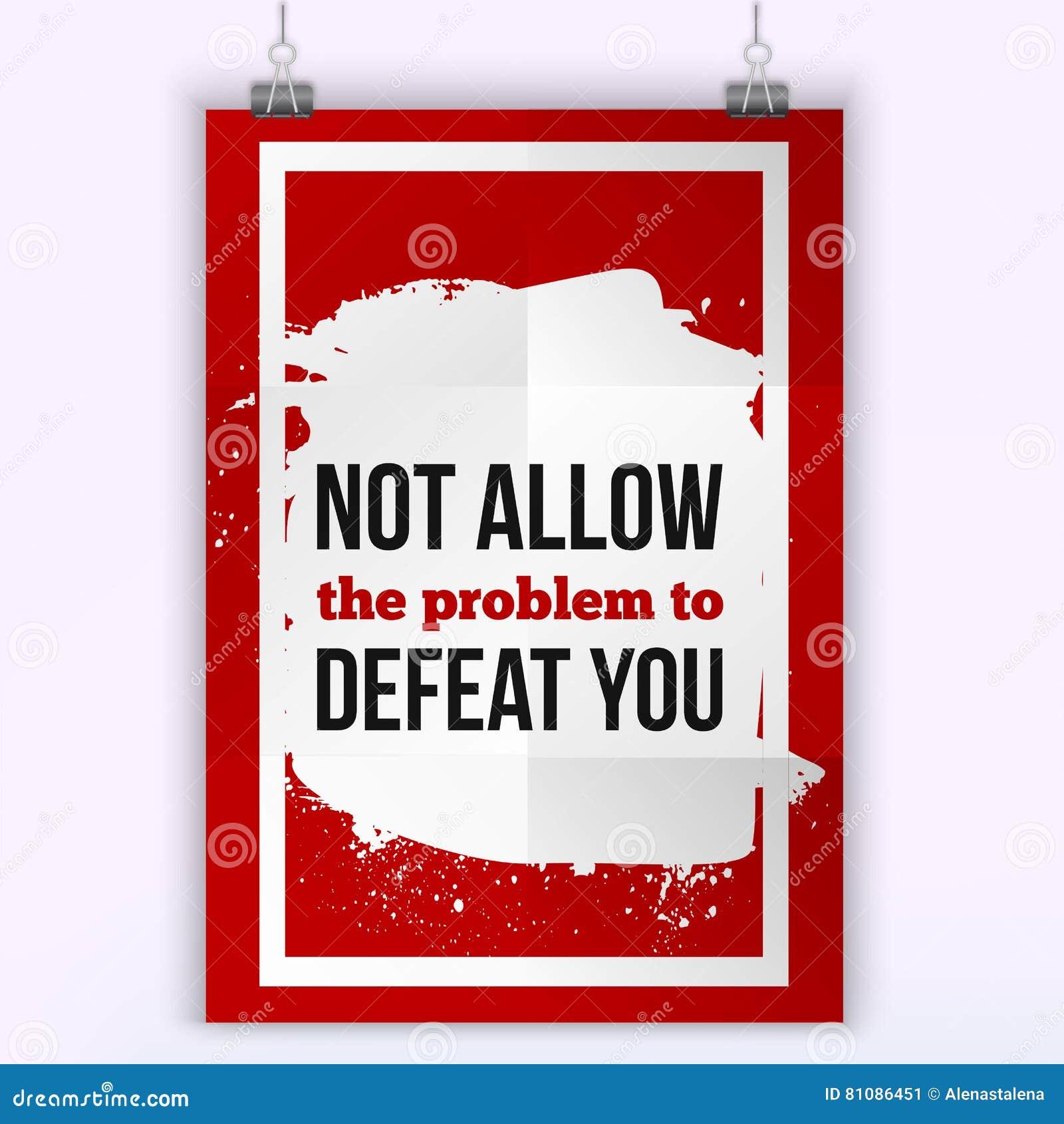 995de005 No pozwolić problemu pokonywać ciebie Plakat na czerwonym tle zapewniać  pomoc someone w kłopocie z problemem