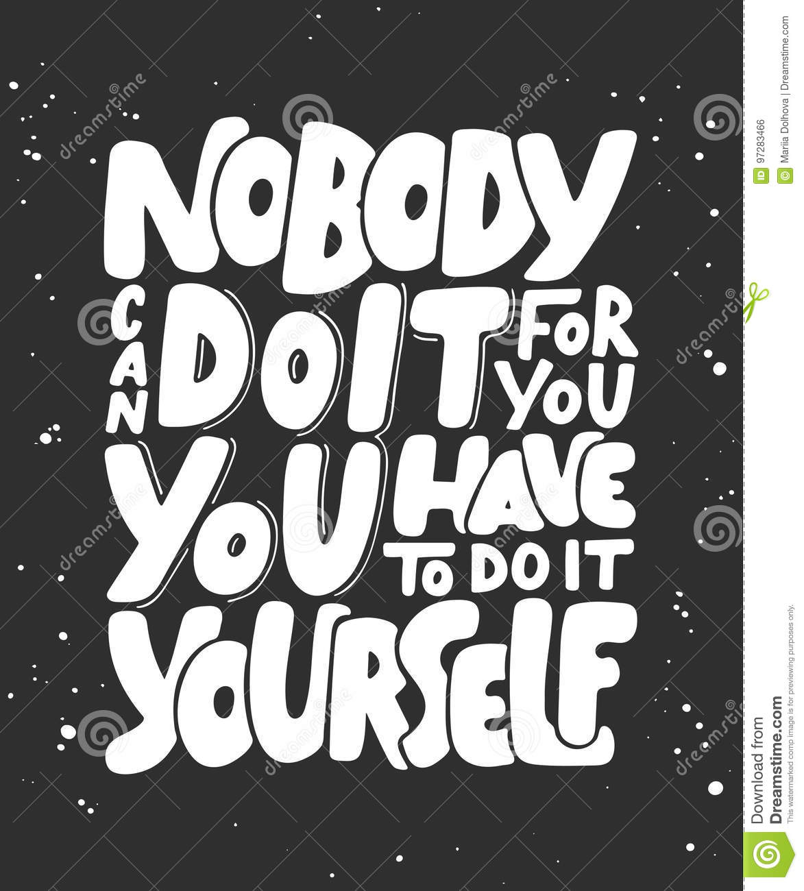 Nobody can do it for you you have to do it yourself stock vector nobody can do it for you you have to do it yourself solutioingenieria Images