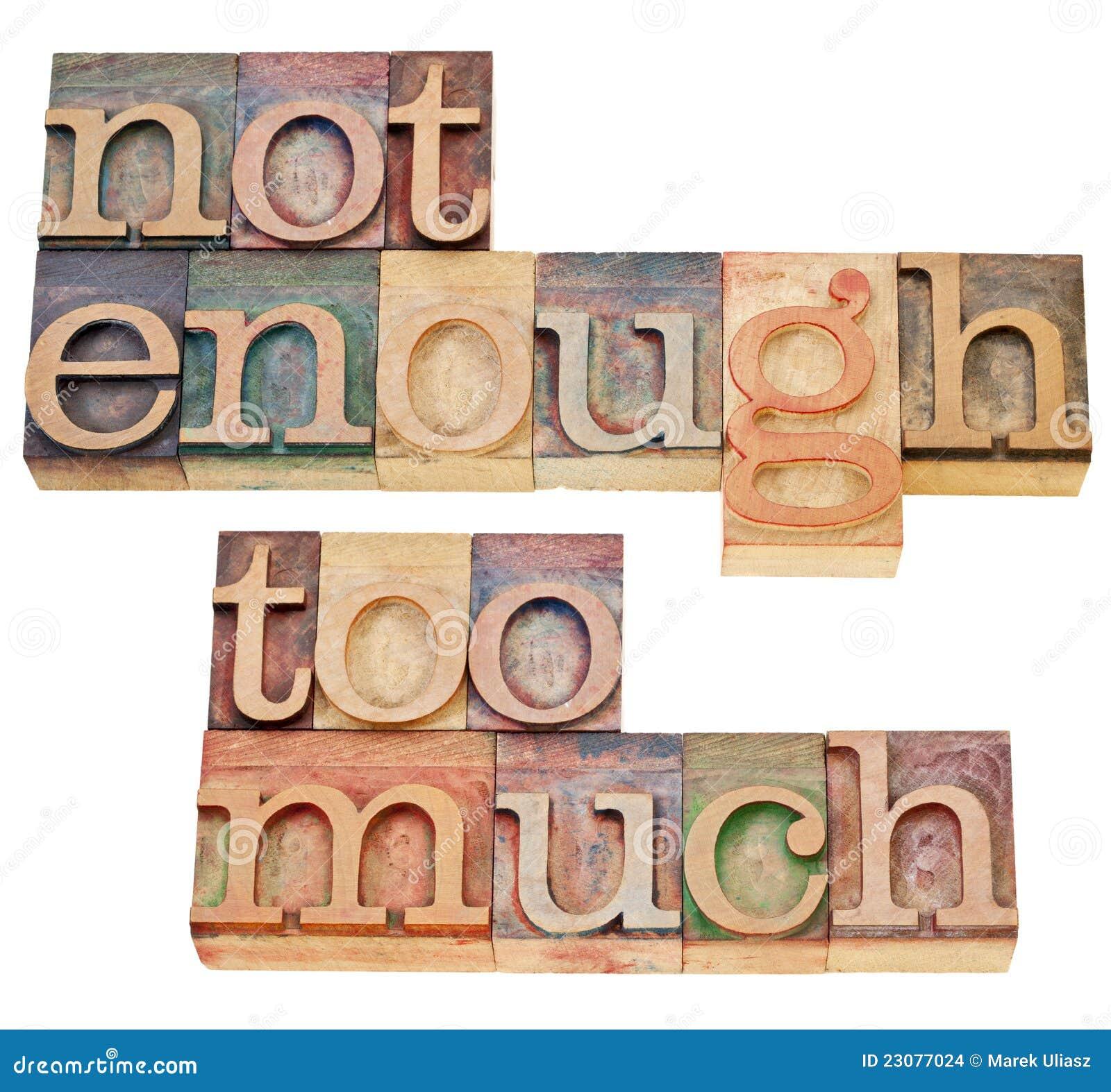 Non abbastanza, troppo