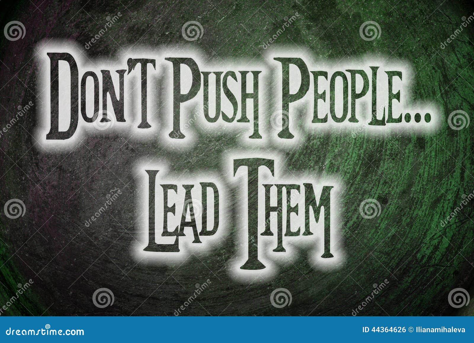 Non spinga la gente le conducono concetto