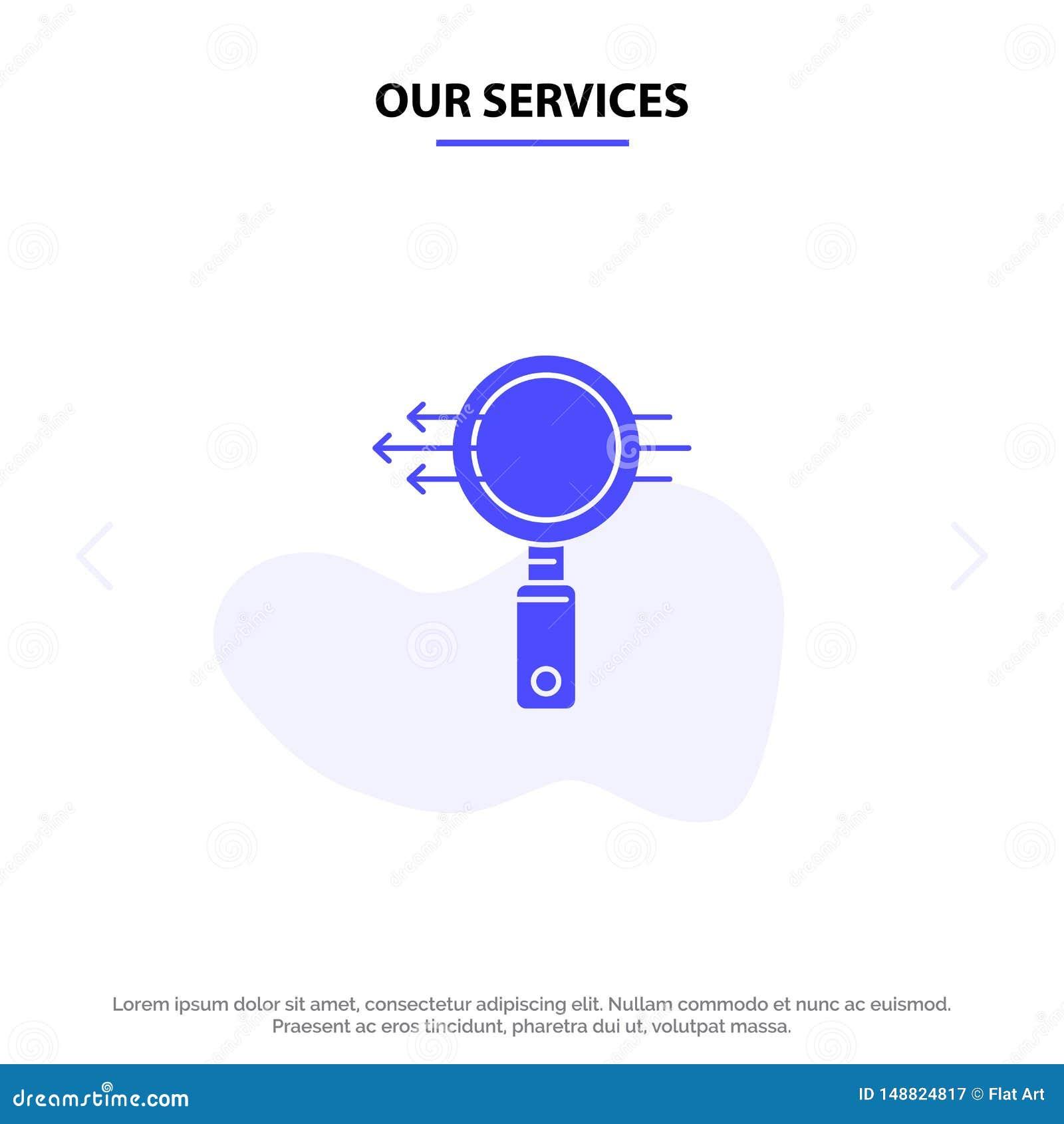 Nossos serviços procuram, vidro, busca de E, molde contínuo do cartão da Web do ícone do Glyph do zumbido