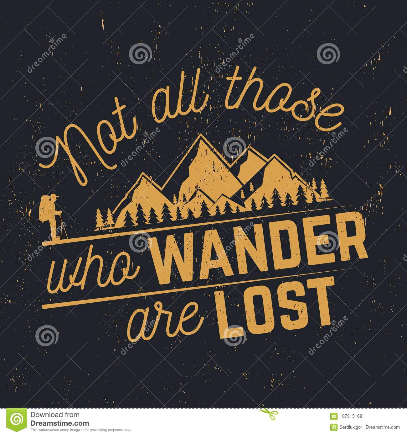 Not Those Who Wander Are Lost Stock Vector Illustration Of High
