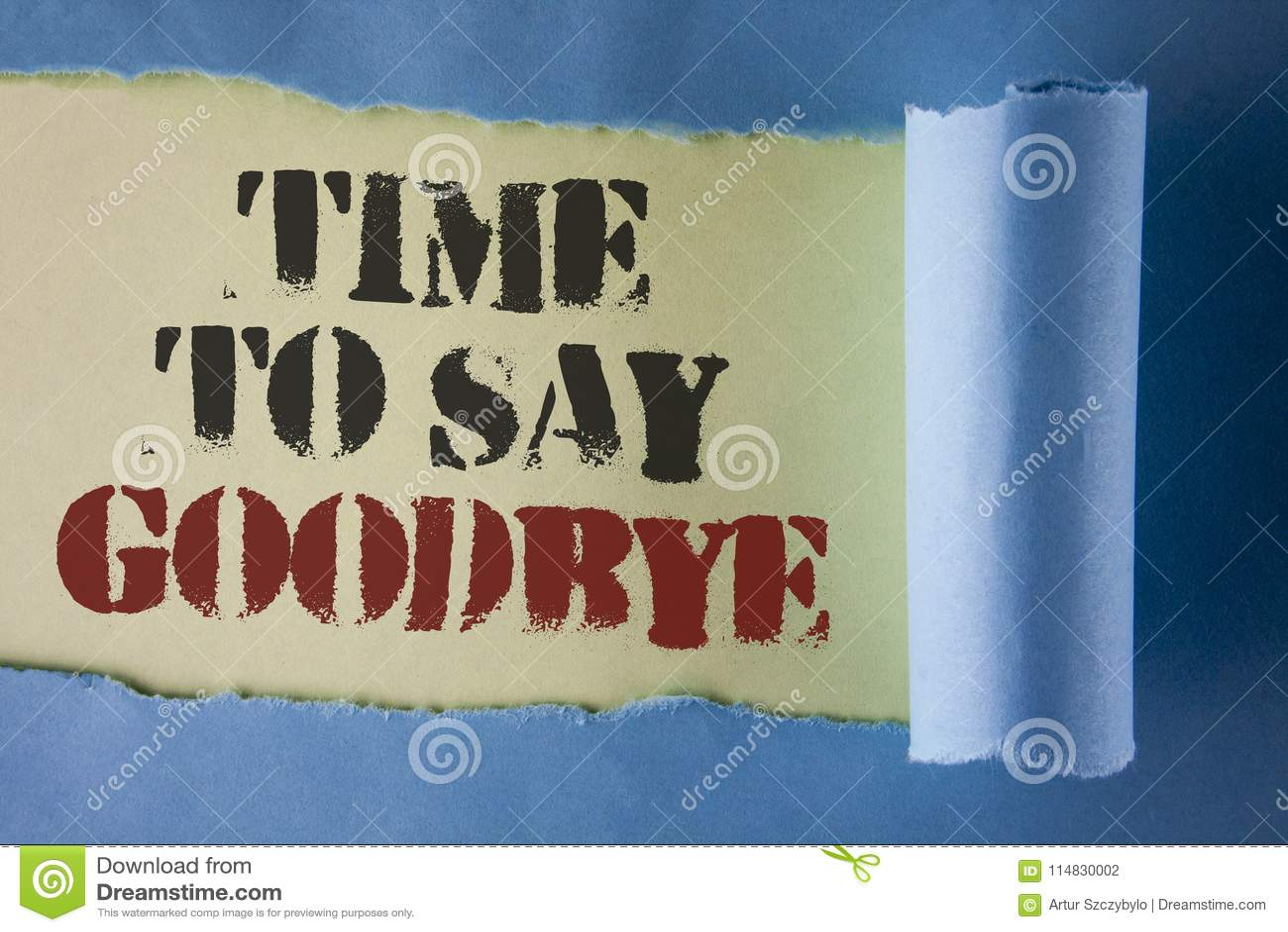 Nota di scrittura che mostra tempo di dire arrivederci La foto di affari che montra il momento della separazione che lascia l add