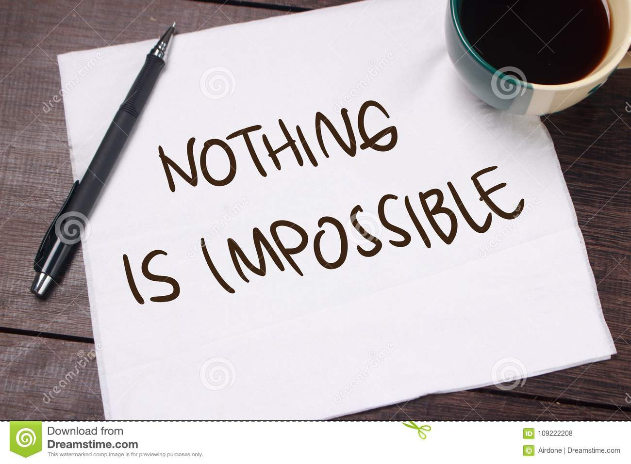 Nothing Is Impossible Motivational Text Stock Photo Image Of
