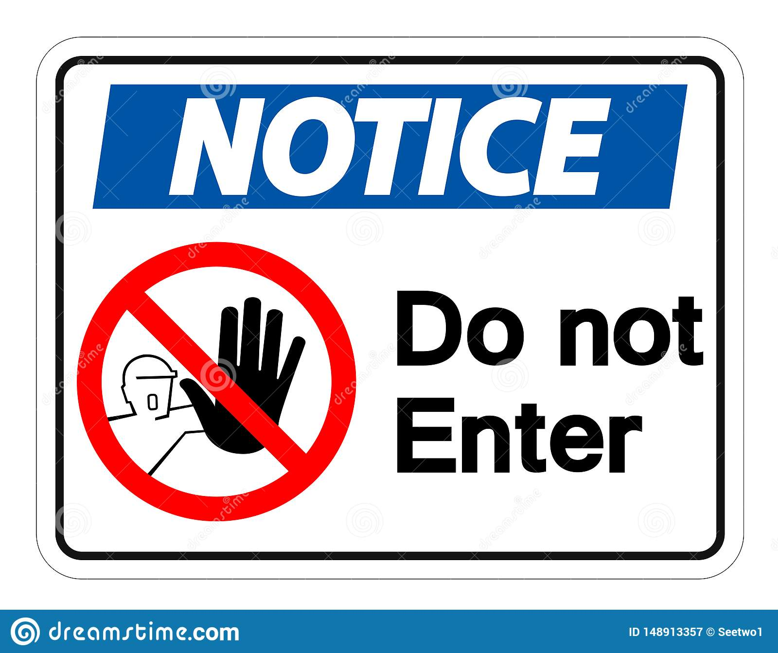 Notice Do Not Enter Symbol Sign Isolate On White
