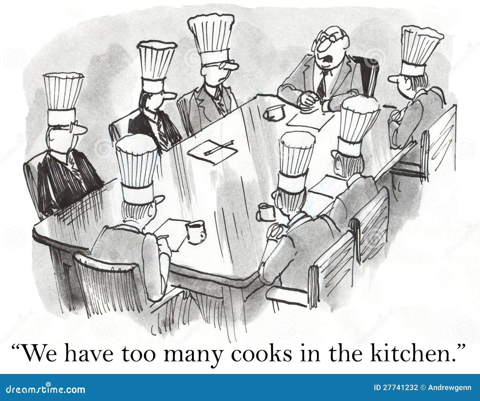 Nous avons trop de cuisiniers dans la cuisine