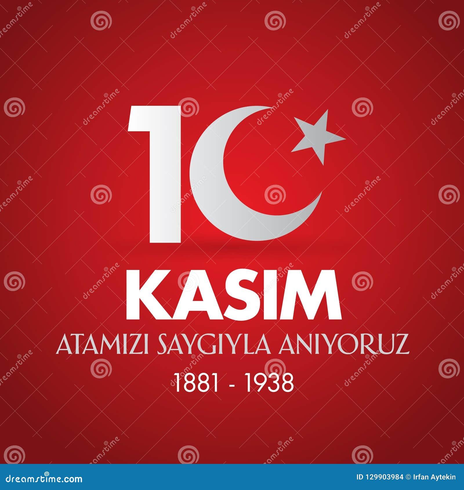 10. November Mustafa Kemal Ataturk Death Day-Jahrestag Volkstrauertag von Ataturk Anschlagtafel-Entwurf TR: 10 Kasim, Atamizi Say