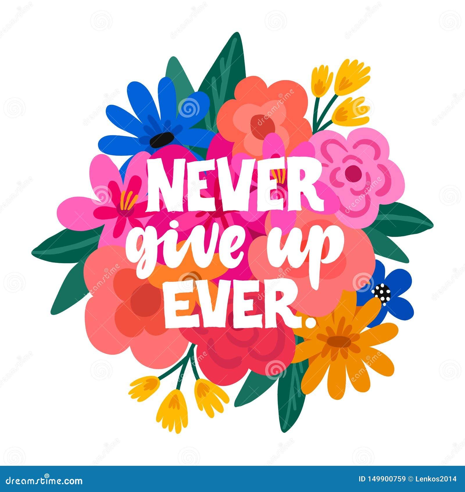 Nunca dê acima nunca - ilustração handdrawn Citações inspiradas do feminismo feitas no vetor Slogan inspirador da mulher