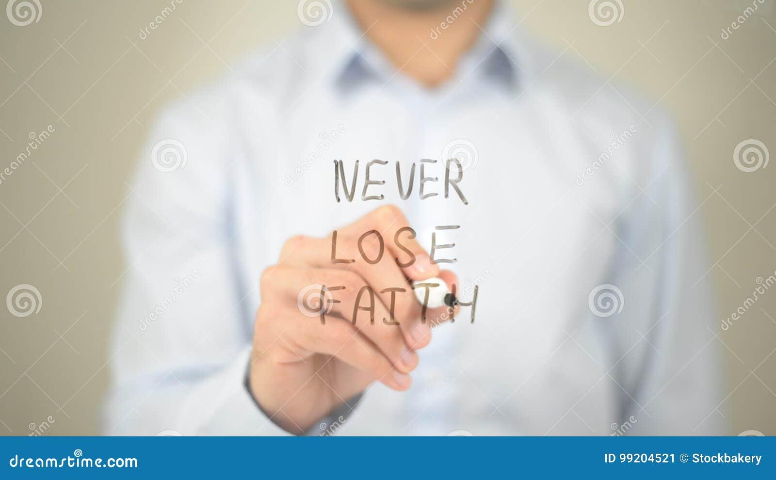 Nunca perca a fé, escrita do homem na tela transparente