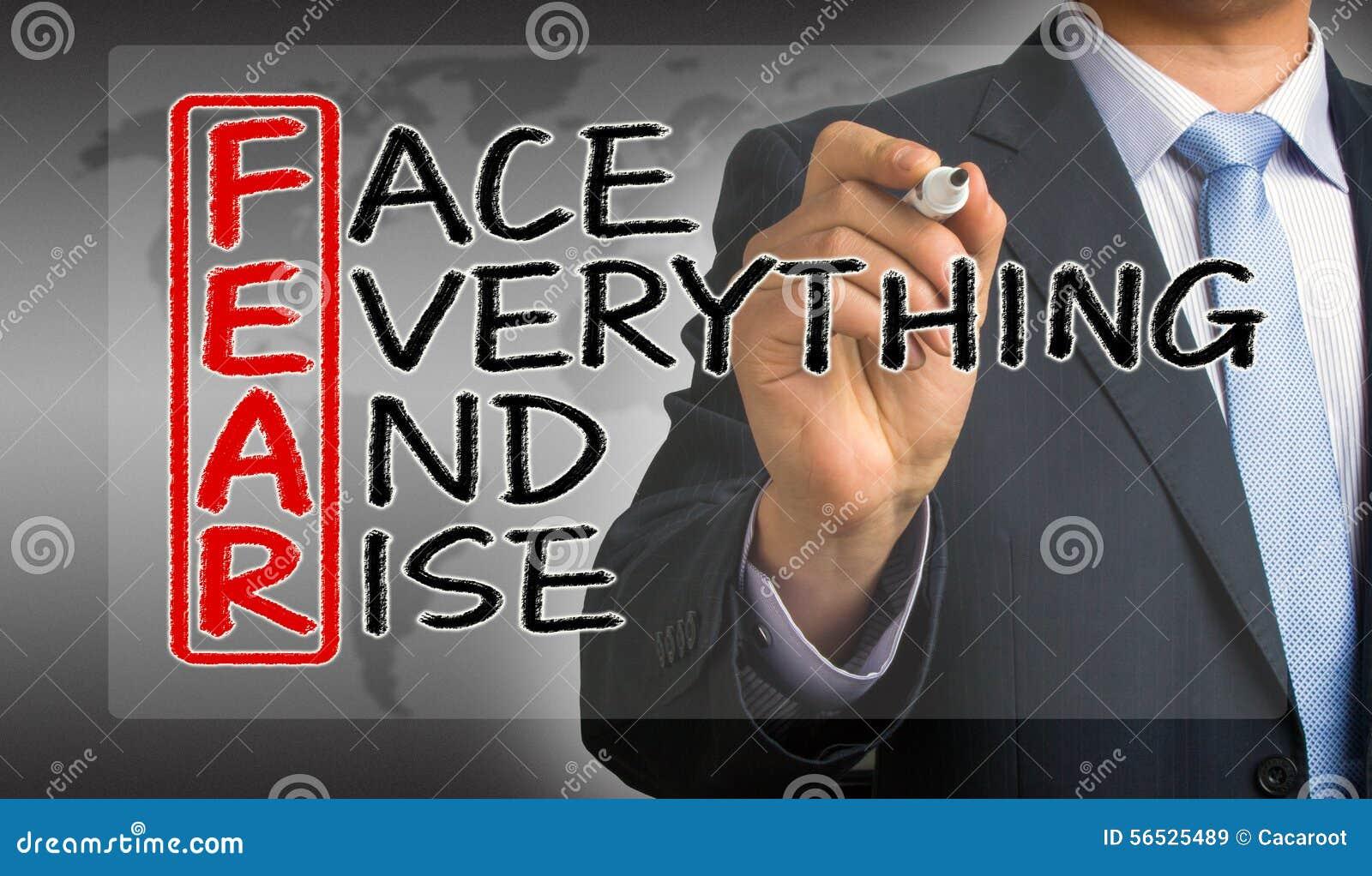 O medo significa a cara tudo e elevação