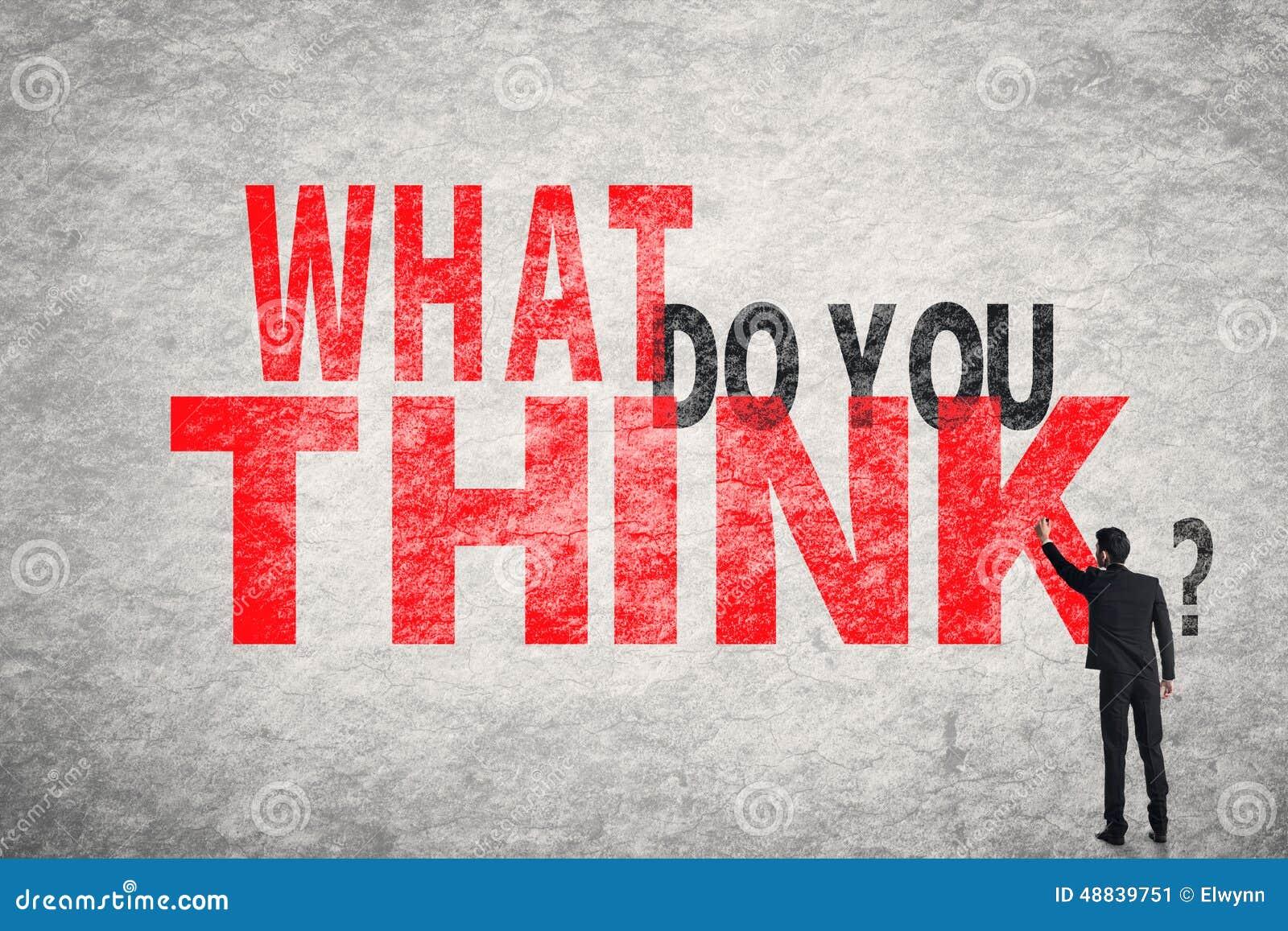 O que você pensam