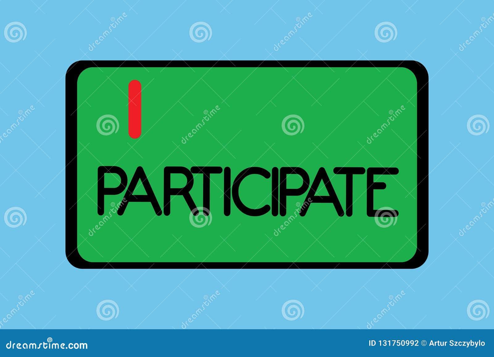O significado do conceito participa em ou para tornar-se involvido em um voluntário da atividade