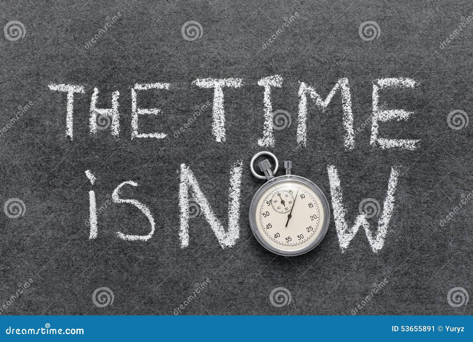 O tempo é agora
