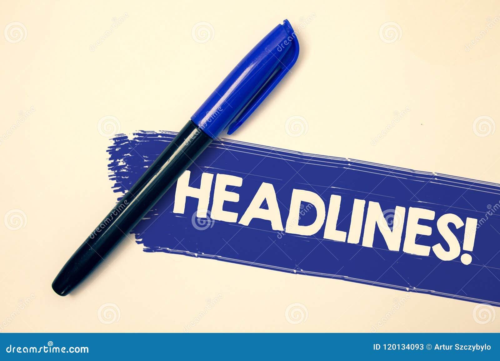 O texto da escrita da palavra Headlines a chamada inspirador Conceito do negócio para dirigir na parte superior de um artigo nas